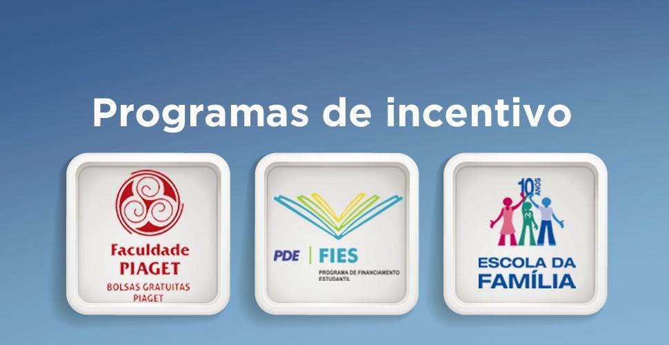 Faculdade Piaget Programa de incentivo
